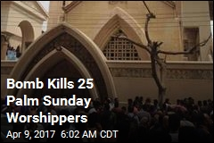 Bomb Kills 25 Palm Sunday Worshippers