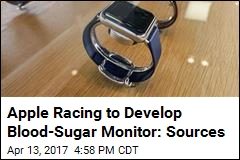 Apple Racing to Develop Blood-Sugar Monitor: Sources