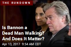 Is Bannon a Dead Man Walking? And Does It Matter?