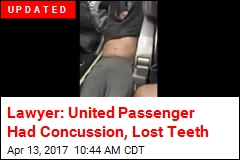Lawyer: United Passenger Had Concussion, Lost Teeth