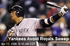 Yankees Avoid Royals Sweep