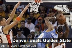Denver Beats Golden State
