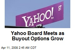 Yahoo Board Meets as Buyout Options Grow