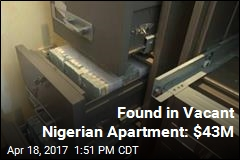Empty Nigerian Apartment Yields $43M, No Prince in Sight