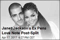 Janet Jackson's Ex Writes Her a Public Love Note
