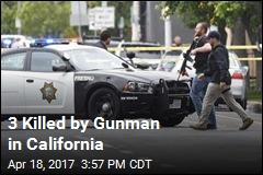 3 Killed by Gunman in California