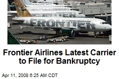 Frontier Airlines Latest Carrier to File for Bankruptcy