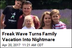 Freak Wave Turns Family Vacation Into Nighmare