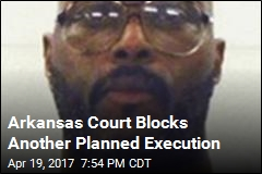 Arkansas Court Blocks Execution Set for Thursday