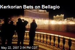 Kerkorian Bets on Bellagio