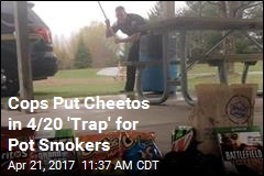 Cops Put Cheetos in 4/20 'Trap' for Pot Smokers