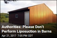 Authorities: Doc May Have Performed Liposuction in Barn
