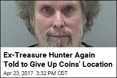 Ex-Treasure Hunter Again Told to Give Up Coins' Location