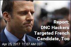 Report: DNC Hackers Targeted French Candidate, Too