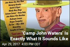 Like John Waters? He's Got a Summer Camp for You