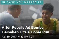After Pepsi's Ad Bomb, Heineken Puts Out a Winner