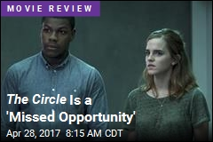 The Circle Is a 'Missed Opportunity'