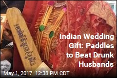 Indian Wedding Gift: Paddles to Beat Drunk Husbands