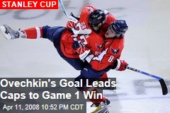 Ovechkin's Goal Leads Caps to Game 1 Win