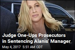 Judge One-Ups Prosecutors in Sentencing Alanis' Manager