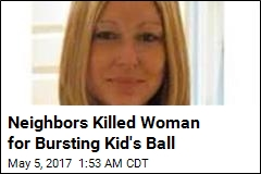 Woman Beaten to Death for Bursting Child's Ball