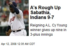 A's Rough Up Sabathia, Indians 9-7
