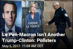 Le Pen-Macron Isn't Another Trump-Clinton: Pollsters