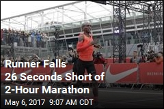 Runner Falls 26 Seconds Short of 2-Hour Marathon