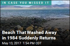 Beach That Washed Away in 1984 Suddenly Returns