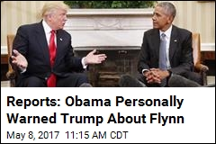 Reports: Obama Personally Warned Trump About Flynn