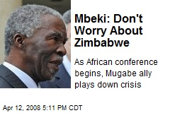 Mbeki: Don't Worry About Zimbabwe