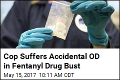 Cop Suffers Accidental OD in Fentanyl Drug Bust