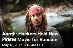 Hacker Hold New Pirates Movie for Ransom