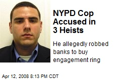 NYPD Cop Accused in 3 Heists