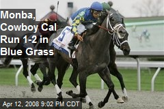 Monba, Cowboy Cal Run 1-2 in Blue Grass