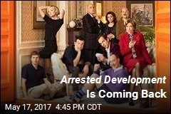Arrested Development Is Coming Back