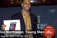 Go Northwest, Young Men
