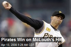 Pirates Win on McLouth's Hit