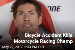 Motorcycle Racing Champ Dies in Cycling Accident