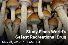Study Finds World's Safest Recreational Drug