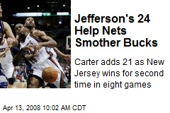 Jefferson's 24 Help Nets Smother Bucks