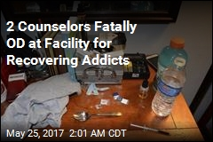2 Drug Counselors Fatally Overdose at Treatment Facility