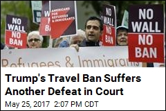 Trump's Travel Ban Suffers Another Defeat in Court