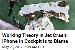 Working Theory in Jet Crash: iPhone in Cockpit Is to Blame