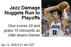Jazz Damage Nuggets Run to Playoffs