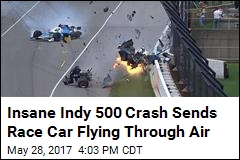 Insane Indy 500 Crash Sends Race Car Flying Through Air