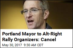Portland's Mayor Trying to Block Alt-Right Rallies