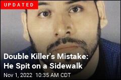 Spit on Sidewalk Leads Cops to Alleged Killer