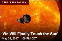 NASA's New Mission: 'We Will Finally Touch the Sun'
