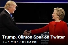Trump, Clinton Spar on Twitter